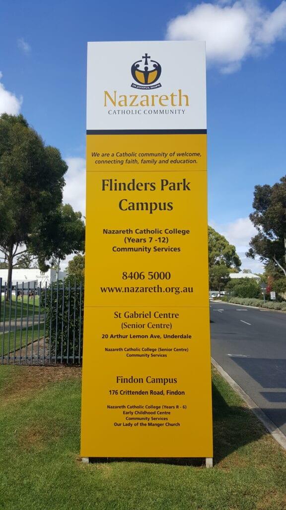 custom printed metal pylon sign at school entrance Adelaide